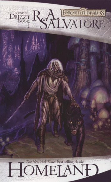 Forgotten Realms: Homeland, Book I The Legend of Drizzt