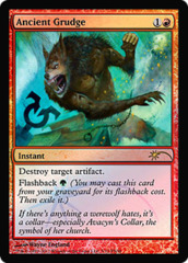 Ancient Grudge (FNM Foil)
