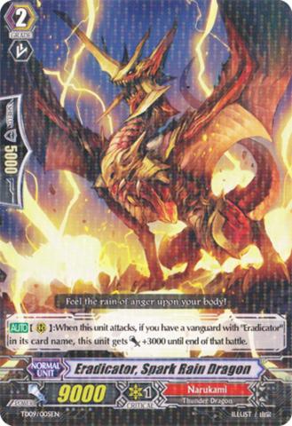 Eradicator, Spark Rain Dragon - TD09/005EN