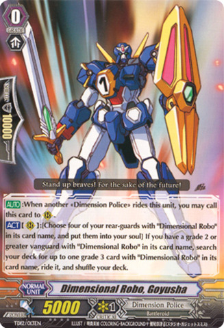 Dimensional Robo, Goyusha TD12/013EN