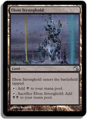 Ebon Stronghold - Foil on Channel Fireball
