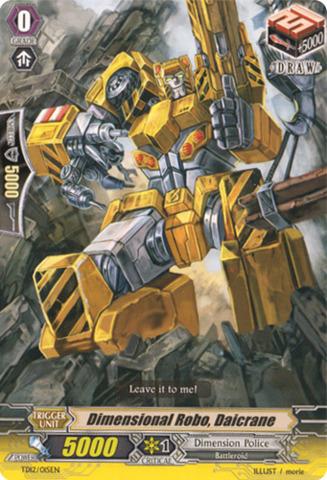 Dimensional Robo, Daicrane TD12/015EN