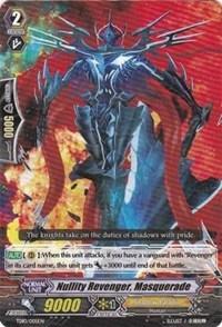 Nullity Revenger, Masquerade TD10/005EN