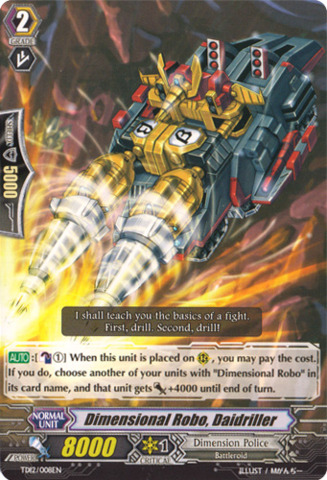 Dimensional Robo, Daidriller TD12/008EN