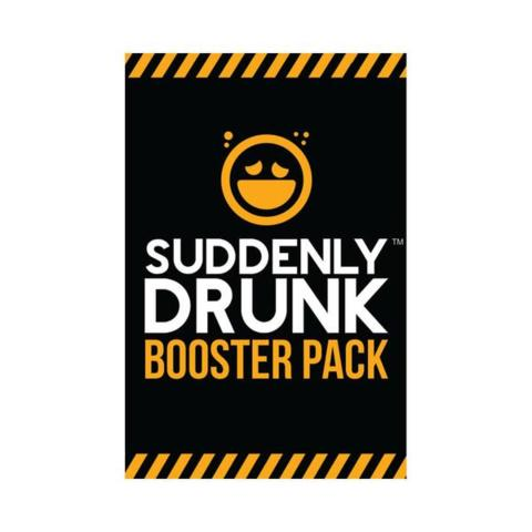 Suddenly Drunk- Booster Pack