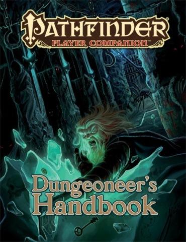 Pathfinder Player Companion: Dungeoneers Handbook (PFRPG)