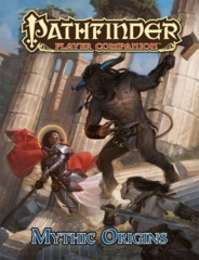 Pathfinder Player Companion: Mythic Origins (PFRPG)