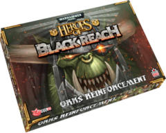 Warhammer 40,000 Heroes of Black Reach Orks Reinforcements