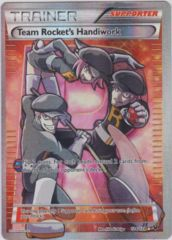 Team Rocket's Handiwork - 124/124 - Full Art Rare