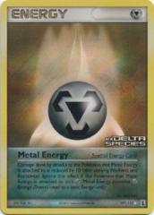 Metal Energy - 107/113 - Rare - REVERSE HOLO