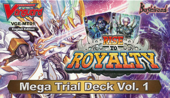 Cardfight!! Vanguard VGE-MT01 Rise to Royalty Mega Trial Deck Vol. 1
