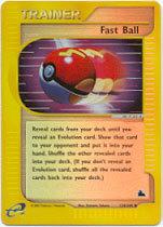 Fast Ball - 124/144 - Uncommon - Reverse Holo
