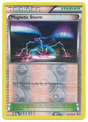 Magnetic Storm - 91/106 - Uncommon - Reverse Holo
