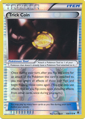 Trick Coin - 108/119 - Uncommon - Reverse Holo
