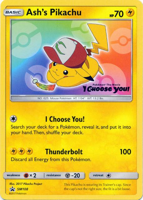 Ashs Pikachu SM108 Non-Holo Promo - Pokemon The Movie I Choose You!