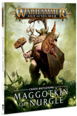 Chaos Battletome: Maggotkin of Nurgle