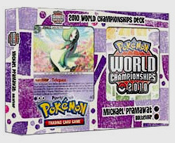 Pokemon 2010 World Championships Deck - Michael Pramawat (Boltevoir)