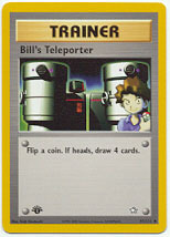 Bill's Teleporter - 91/111 - Uncommon - 1st Edition