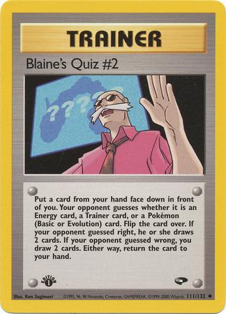 Blaines Quiz #2 - 111/132 - Uncommon - 1st Edition