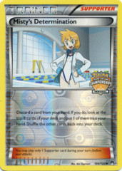 Misty's Determination 104/122 Reverse Holo Promo - 2016 Regional Championships