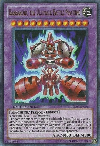 Barbaroid, The Ultimate Battle Machine Ultra Rare Holo YG08-EN001