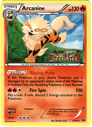 Arcanine 12/99 Tinsel Holo STAFF Promo - Next Destinies Prerelease