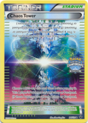 Chaos Tower 94/124 Sheen Holo Promo - 2016 National Championships