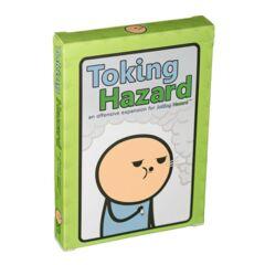 Toking Hazard