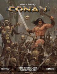 Conan RPG - The Monolith Sourcebook