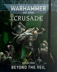 Mission Pack - Crusade - Beyond the Veil