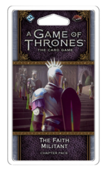 A Game of Thrones LCG (Second Edition) - The Faith Militant Chapter Pack