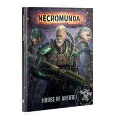 Necromunda - House Of Artifice