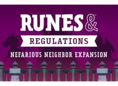 Runes & Regulations - Nefarious Neighbor exp.