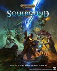 Warhammer Age of Sigmar RPG - Soulbound