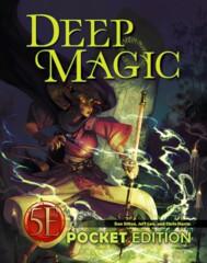 Deep Magic Pocket Edition 5E