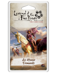 L5R Legend of the Five Rings LCG - As Honor Demands