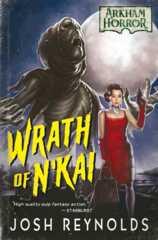 Arkham Horror Novel - Wrath of N'Kai