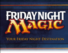 FNM Friday Night Magic - (pre-paid only)