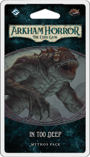 Arkham Horror LCG - In Too Deep Mythos Pack