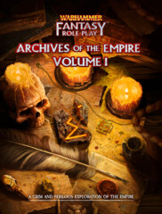 Warhammer Fantasy Role Play - Archives of the Empire: Volume I
