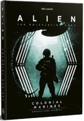 Alien RPG - The Colonial Marines Operations Manual