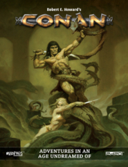 Conan RPG - Adventures in an Undreamed of