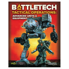 Battletech - Tactical Operations - Advanced Units & Equipment
