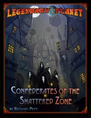 5E Legendary Planet - Confederates of the Shattered Zone