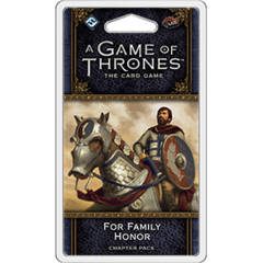 A Game of Thrones LCG (Second Edition) - For Family Honor Chapter Pack
