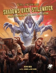 Call of Cthulhu - Shadows Over Stillwater
