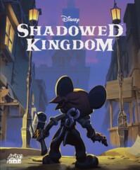 Disney Shadowed Kingdoms
