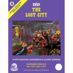 Dungeons & Dragons Original Adventures Reincarnated Vol. 4 The Lost City 5E