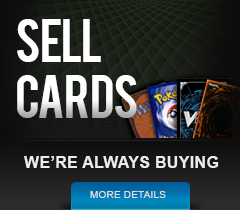 Sell Cards, We Are Always Buying
