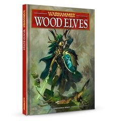 Warhammer Wood Elves Army Book